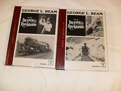 Railroad Books - George L. Beam Denver And Rio Grande Vol 1 And 2 Signed By Author