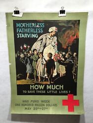 Motherless How Much To Save These Little Lives Wwi American Red Cross Poster