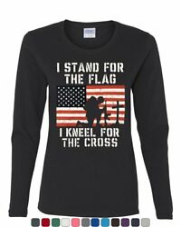 I Stand for the Flag I Kneel for the Cross Women#x27;s Long Sleeve Tee $17.99