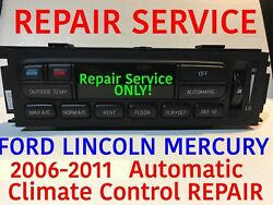 REPAIR SERVICE 2006-2011 Mercury EATC Grand Marquis Digital Climate Control