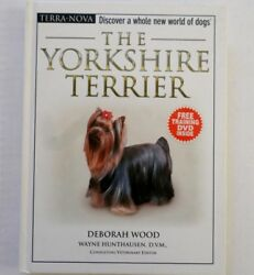 The Yorkshire Terrier by Deborah Wood (2006 Hardcover Mixed Media) Includes DVD