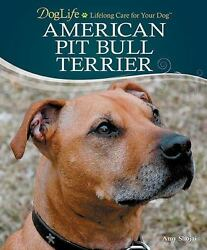 American Pit Bull Terrier by Amy Shojai 2010 Hardcover with Puppy Training DVD