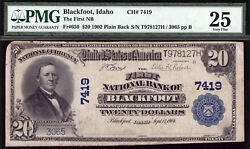 20 1902 The First National Bank Of Blackfoot Idaho Ch 7419 Pmg 25 Only 12 Large