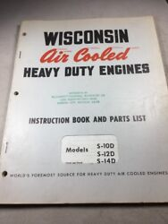 Wisconsin Models S10d S12d S14d Engines Instruction Book And Parts List
