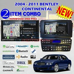 2004 - 2011 BENTLEY CONTINENTAL + KENWOOD DNX995S 2DIN RADIO KIT PACKAGE