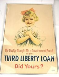 Rare 1917 World War I Wwi My Daddy Government Bond Third Liberty Loan Poster