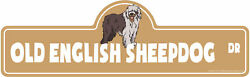 Old English Sheepdog Street Sign Dog Lover Funny Home Décor 36