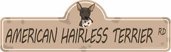 American Hairless Terrier Street Sign Dog Lover Funny Home Décor 36