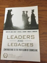 NEW Leaders amp; Legacies: Contributions to the Profession of Counseling