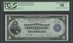 Fr785 5 1918 Frbn Cleveland S/n D154a 284 Recorded Pcgs 58 Choice Au Wlm7102