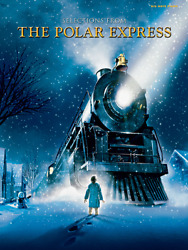 The Polar Express Selections from - Big Note Piano Songbook 35271