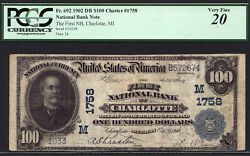 100 1902 Date Back First National Bank Of Charlotte, Michigan Ch 1758 Pcgs 20