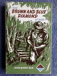 The Brown And Blue Diamond At War By John Burns Signed By Author Hc 1st Ed