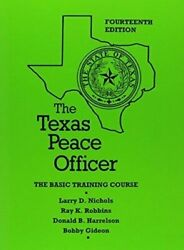 The Texas Peace Officer 14th Edition Plus 2400 Quiz Questions