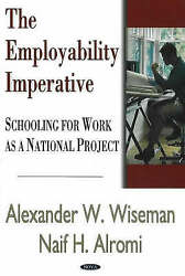 Employability Imperative Schooling For Work As A National Project, Wiseman, Ale