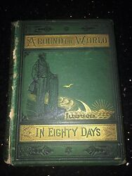 Around The World In Eighty Days Jules Verne 1st Edition 1873 Extremely Rare Copy