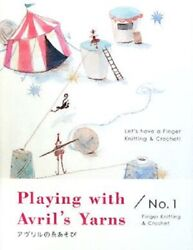 Japanese Book In English Playing With Avriland039s Yarns No.1