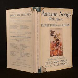1927 Autumn Songs With Music Flower Fairies Barker Linnel First Edition Illustra