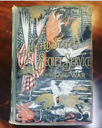 The Us Secret Service In The Late War