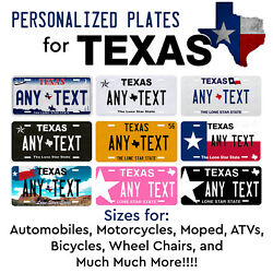 Custom TEXAS License Plate Tag Personalized for Auto Car Bicycle ATV Bike Moped $17.99