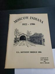 Moscow Indiana Bridge Book History Town Rushville Don Miller