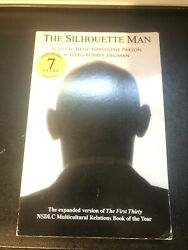 Signed The Silhouette Man As Told By Jillip Naysinthe Paxson | Greg Siegman