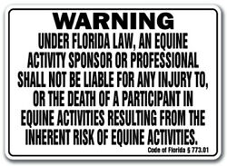Florida Equine Sign Activity Liability Warning Statute Horse Farm Barn Stable
