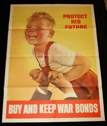 40 X 28 Protect His Future Wwii War Bonds Poster Authentic 1944 Ruth Nichols