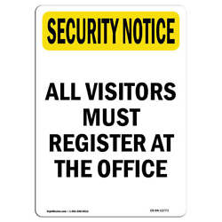 Osha Security Notice Sign - Visitors Must Register At Office | made In The Usa