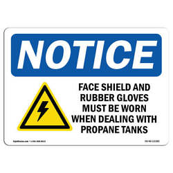 Osha Notice - Face Shield And Rubber Gloves Sign With Symbol | Heavy Duty