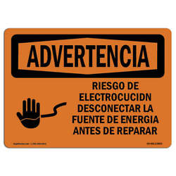 Osha Warning Sign - Risk Of Electrical Shock Disconnect Spanish �made In The Usa