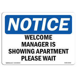 Osha Notice - Welcome Manager Is Showing Apartment Please Wait Sign | Heavy Duty