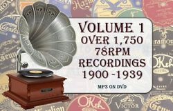 78rpm Gramaphone Record Collection 1750+ Volume 1 1900and039s To 1930and039s Mp3 Dvd
