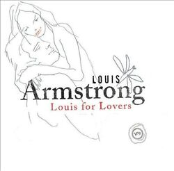 Louis Armstrong : Louis for Lovers CD 2005 $8.15