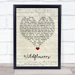 Wildflowers Script Heart Song Lyric Quote Music Print