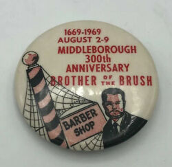 Vintage Barber Shop Brother Of The Brush Middleborough 300th Anniversary Pin
