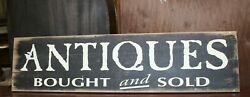 Large Antiques Bought And Sold Store Sign - 47 X 12