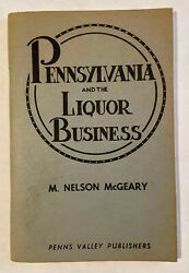 Pennsylvania And The Liquor Business 1948 Mcgeary Control Board Vintage