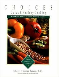 Choices Quick And Health Cooking Meals You Can Make In 30 Minutes Or Less Pet...