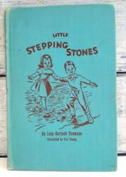 Rare 1956 Little Stepping Stones Gertsch Thomson A Book Value And Virtue Eb1