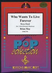 Who Wants To Live Forever Brian May Brass Band Music Set Score And Parts