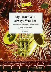 My Heart Will Always Wander Concert Band Emr Classical Music Set Score And Parts