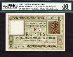 British India 10 Rupees 1917-30 Sign Denning Pick-6 Extremely Fine Pmg 40