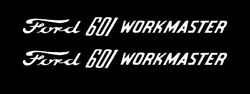 Ford Workmaster 601 Tractor Hood Decal Kit Graphics Stickers Emblem Set Sides