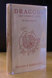 Dragons And Dragon Lore 1928 Ernest Ingersoll True 1st Edition In Wrapper