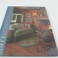 Time Life Books American Country Country Decorating