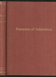 Panorama Of Lubrication. Shell Oil Company 1953- Industrial Knowledge