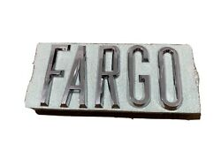 Rare Vintage Fargo Truck Front Name Plate 1965-1970