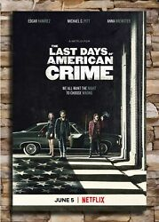 Art Poster The Last Days Of American Crime Movie 2020 30 14x21 Wall Silk Y825