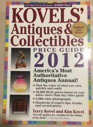 Kovels' Antiques And Collectibles Price Guide 2012, Kovels' 100th Book